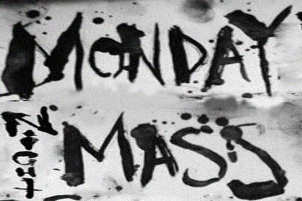 'Monday Night Mass' ft. LOWTIDE, ANGEL EYES + HEARING