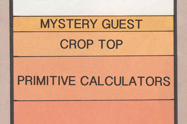 'WIND IT UP' WITH PRIMITIVE CALCULATORS / CROP TOP / MYSTERY GUEST