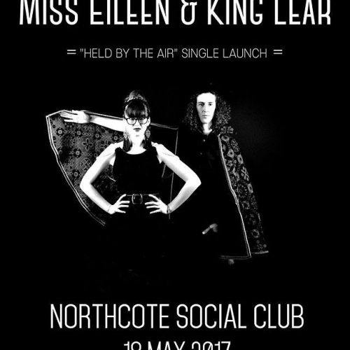 Miss Eileen & King Lear are all set to be launching their new single 'Held By The Air' here on Thurs 18 May! Tickets on sale now via http://bit.ly/2oWzhIi 📷: @misseileenandkinglear #livemusic #melbournemusic #northcotesocialclub