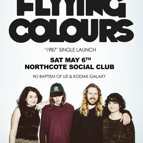 Psychedelic psycho-trippers Flyying Colours are launching '1987,' the third single from their debut record 'Mindfullness' here next Saturday 6 May! Tickets on sale now via http://ow.ly/vPr030baURX