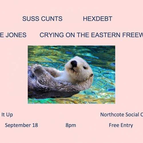 Currently crying tears of musical joy because of how incredible tonight's Wind It Up line-up is :') Suss Cᴜnts, HEXDEBT, June Jones and the band with the most relatable name in history, Crying on the Eastern Freeway.