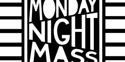 'Monday Night Mass' with CIGGIE WITCH / DAN KELLY / DOM ROFF